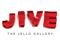 Jive: The Jello Gallery