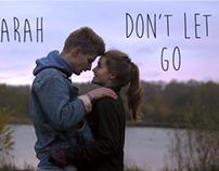 Music Video - Don't Let Go