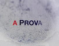A PROVA | Main titles - Teaser & promo launch