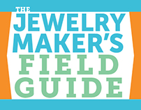 Jewelry Maker's Field Guide