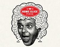 Home Slice Pizza: Happy Happy Fun Book