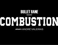 VIDEOCLIPE @ BULLET BANE - COMBUSTION