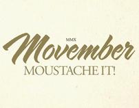 Movember - Moustache It!