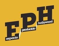 EPH - Espacio Producido en Hollywood