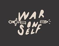 WAR ON SELF