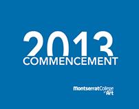 Montserrat College of Art Commencement 2013
