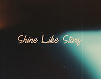 Shine Like Stars — Opening Titles