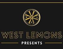West Lemons Presents