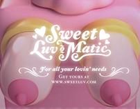 Sweet Luv-o-Matic