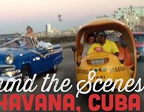 Behind the Scenes in Cuba