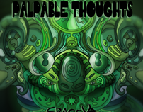 """""""PALPABLE THOUGHTS"""" EP Cover"""