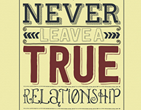 Never leave a true relationship