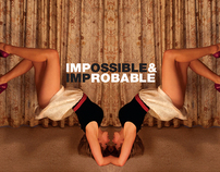 The Impossible & Improbable