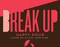 Break Up Happy Hour Poster Series