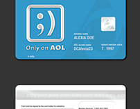 Only on AOL   Membership Card Campaign. Circa 2001
