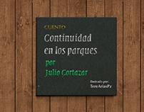 CUENTO:Continuidad en los parques. por Julio Cortazar