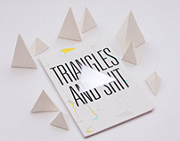Triangles and Shit
