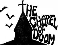 The Chapel Of Doom