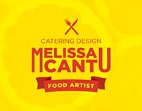 Melissa Cantu - Catering design ~ Food artist