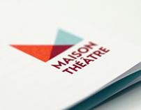 Maison Théâtre  Branding