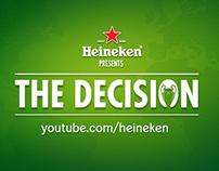 Heineken The Decision