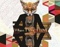 When I love