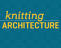 Knitting Architecture