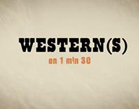 Western(s) en 1min30