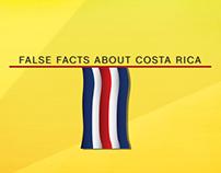False Fact About Costa Rica Infographics
