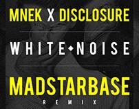 MNEK x Disclosure - White Noise (MadStarBase RMX)