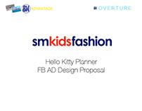 SM Kids Fashion:Hello Kitty Planner FB AD Proposal