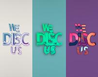 We Disc Us