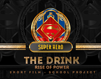 THE DRINK - RIse of Power [Short Film]