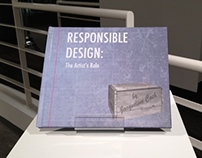 RESPONSIBLE DESIGN : The Artist's Role