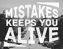 Mistakes keeps you alive