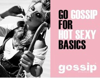 Gossip, Launch Brand & other campaigns