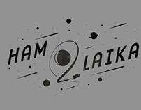 HAM& LAIKA