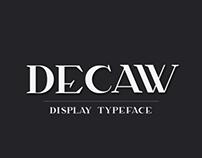 Decaw | Typeface