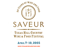 SAVEUR Texas Hill Country Wine & Food Festival 2005