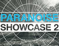 Paranoise Showcase 2