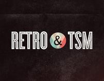 Retro & TSM