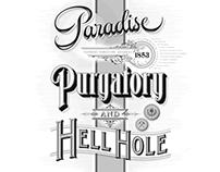 Paradise Purgatory & Hell Hole