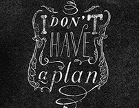 I don't have a plan