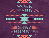 Work Hard, Stay Humble Series