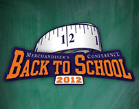 2012 Back to School Merch. Conference Concepts