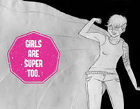 Girls are Super too.