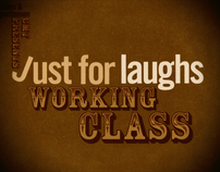 Just For Laughs Working Class