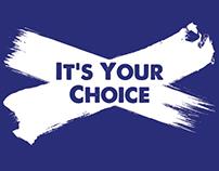 Scotland's Future –It's Your Choice