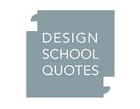 Design School Quotes | A Poster Memoir of Design School