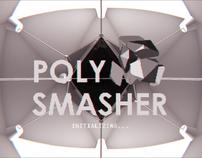 Polysmasher